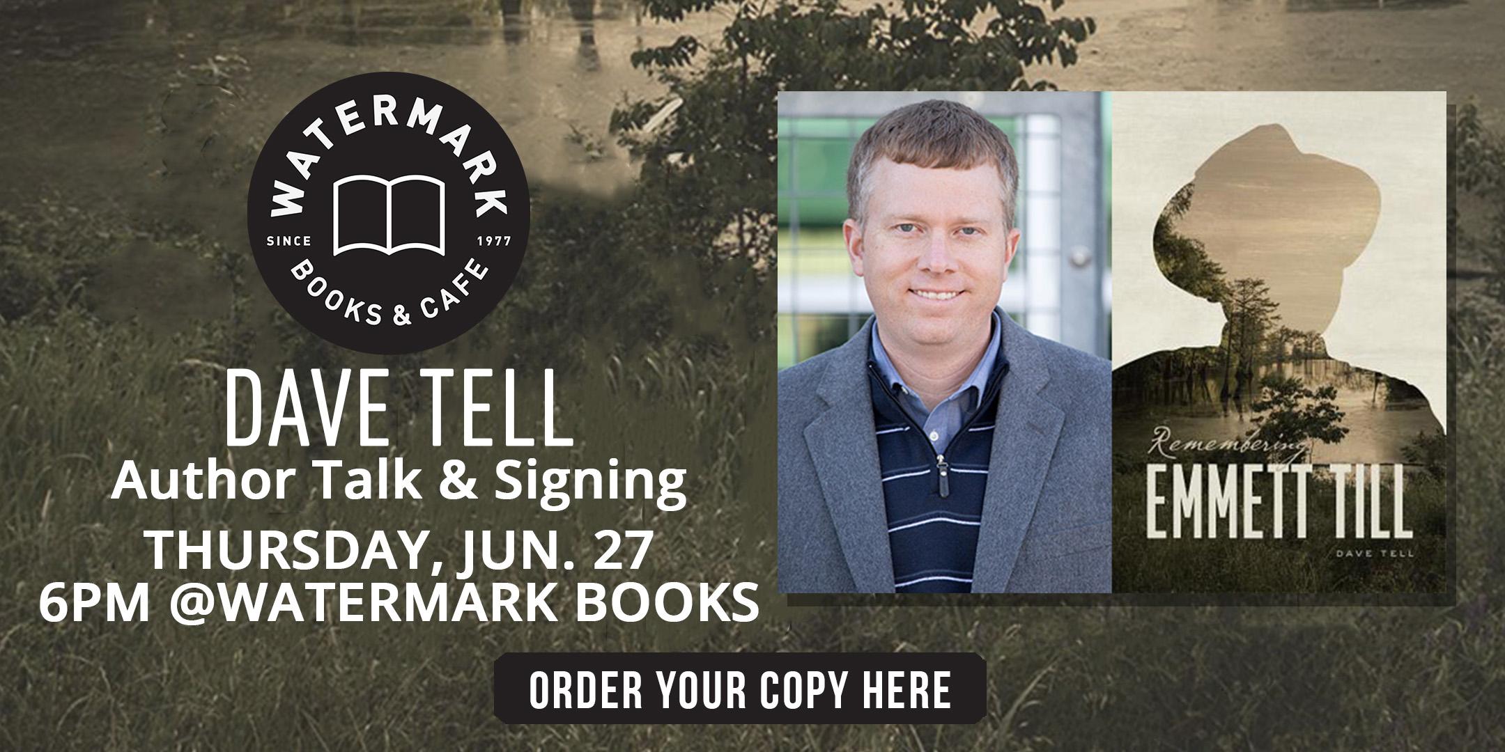 Dave Tell, Author talk, book signing, Emmett Till, remembering Emmett Till